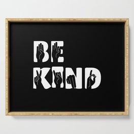 Be Kind Sign Language ASL Kindness Gift Serving Tray