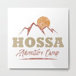 Hossa Camping  TShirt Adventure Camp Shirt Camper Gift Idea Metal Print