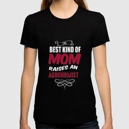 Best Kind Of Mom Raises An Agronomist T-shirt