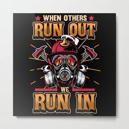 Firefighter Fire Department Job Fire Brigade Metal Print