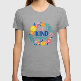 Be Kind Anyway T-shirt
