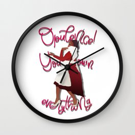 Opulence! You own everything. Wall Clock