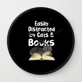 Easily Distracted By Cats and Books Gift for Cat Wall Clock