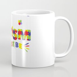 I'm Not Misbehaving I Have Autism Please Be Understanding In Autism Awareness Coffee Mug