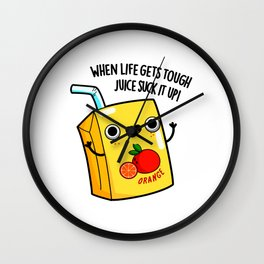 Juice Suck It Up Cute Juice Pun Wall Clock