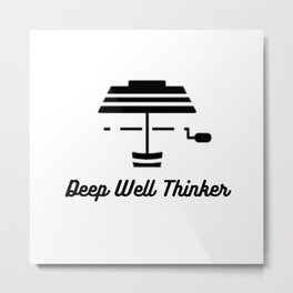 Deep Well Thinker Metal Print