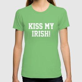 Kiss My Irish! T-shirt