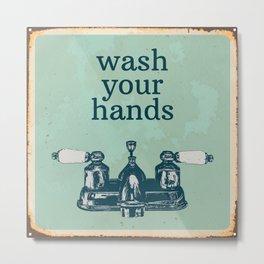 Wash Your Hands | Bathroom Rules, Vintage Distressed Bathroom Sign, Farmhouse Decor Metal Print