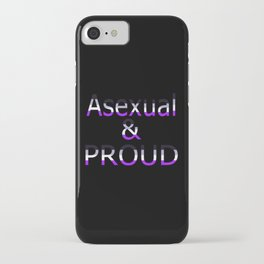 Asexual and Proud (black bg) iPhone Case
