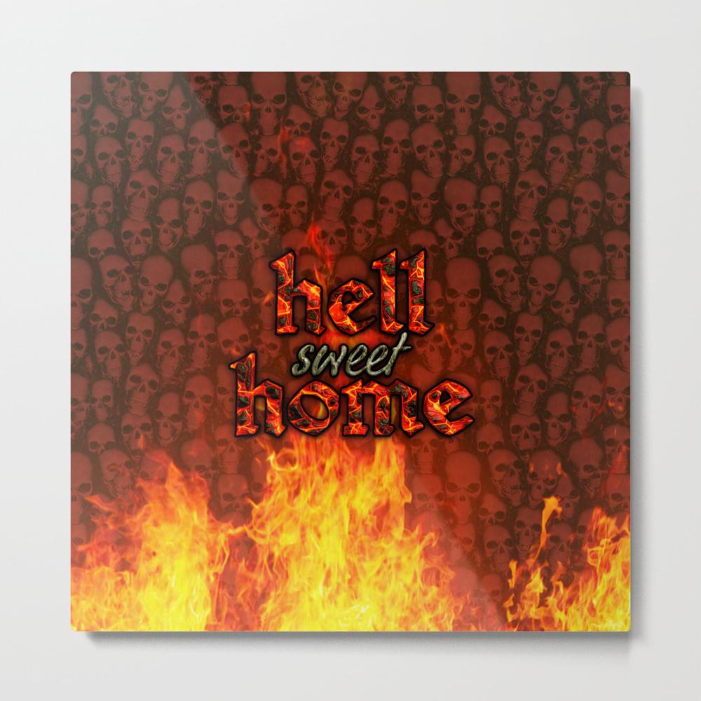 Hell Sweet Home Metal Print by Popalien MTP8068142