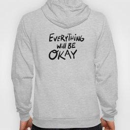 Everything will be Okay Hoody