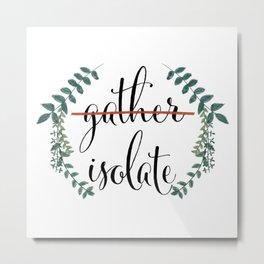 Fixed Farmhouse Gather Sign for 2020 Isolate Metal Print