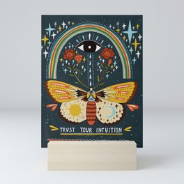 Trust your intuition Mini Art Print