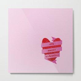 My Sweet Valentine Metal Print