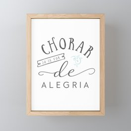 Chorar só se for de Alegria Framed Mini Art Print