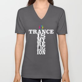 Trance Is My Religion Unisex V-Neck