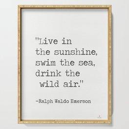 Ralph Waldo Emerson quote 1 Serving Tray