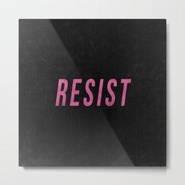 RESIST 3.0 - Pink on Black #resistance Metal Print