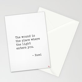 The wound is the place where the Light enters you. Stationery Cards