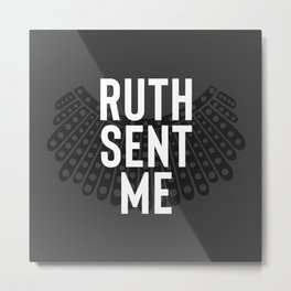 Ruth Sent Me - Charcoal Edition Metal Print