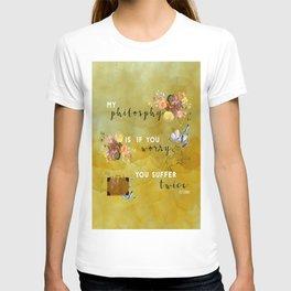 My philosophy T-shirt