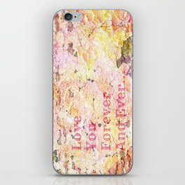 Love You Forever And Ever ... iPhone Skin