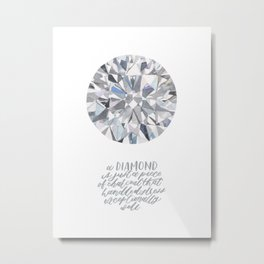 Diamond watercolour painting with quote Metal Print