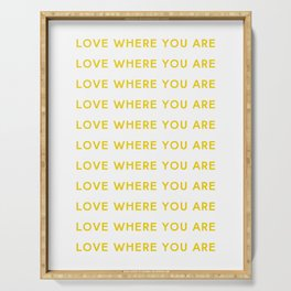 Love Where You Are in Yellow Serving Tray