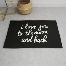 I Love You to the Moon and Back black-white monochrome typography childrens room nursery home decor Rug