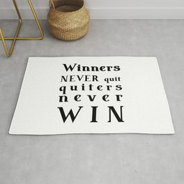 motivational quote - Winners NEVER quit Quitters never WIN Rug