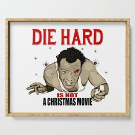 Die Hard Is Not a Christmas Movie Serving Tray
