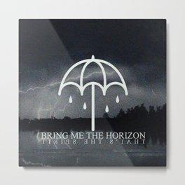 Bring Me poster Metal Print