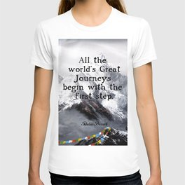 All the world's Great Journeys Motivational Tibetan Proverb With Panoramic View Of Everest Mountain T-shirt