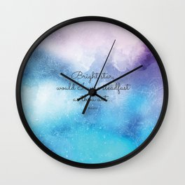 Bright star, would I were steadfast as thou art... Keats Wall Clock