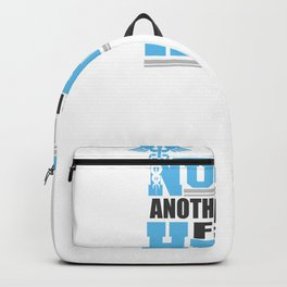 Covid19 Quarantine Nurse Another Word For Hero Backpack