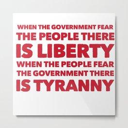 Fear the people Metal Print