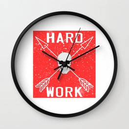 "Are You A Hard Working Person? A Perfect Tee For You Saying ""Hard Work"" With An Image of A Skull Wall Clock"