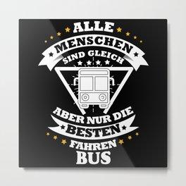 Bus Driver Public Bus Tour Bus Gift Metal Print