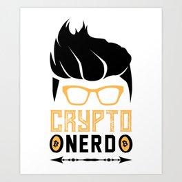 Crypto Nerd Bitcoin Art Print
