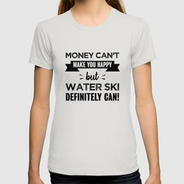 Water Ski makes you happy Funny Gift T-shirt