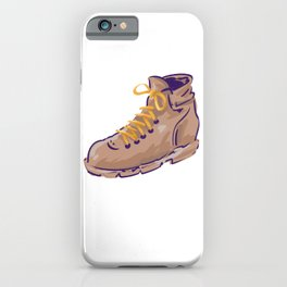 Hiker Gift Idea Put on Your Hiking Boots and Go Outdoors Nature Lover Gift iPhone Case