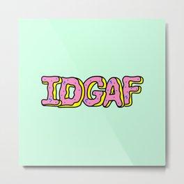 IDGAF Pink Donuts Metal Print