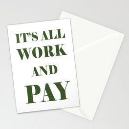 It's All Work and Pay - Make Do Stationery Cards