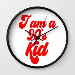 I am a 90's KID Wall Clock