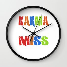 Distressed Colored Karma Never Miss Wall Clock