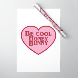 Be Cool Honey Bunny, Funny Movie Quote Wrapping Paper