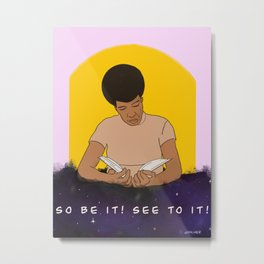 So Be It! See To It!  Metal Print