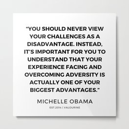7  | 191112 |  Michelle Obama Quotes Metal Print