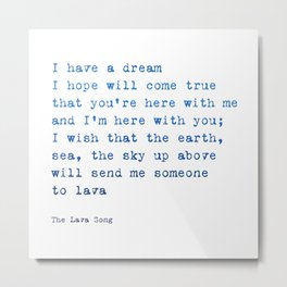 Lava song Love Quote Metal Print