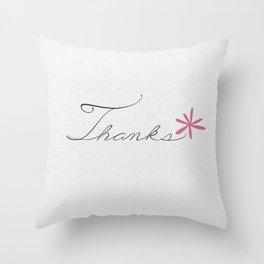 thanks [pink*] Throw Pillow